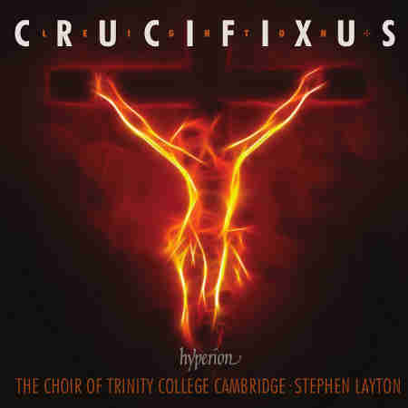 Crucifixus & other choral works (Kenneth Leighton)